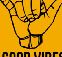 Shaka sign - Caution. Hang loose. Good vibes only. Surf style. Sticker