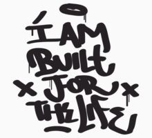 I am built for the life Kids Clothes