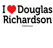 I Love Douglas Richardson by cabinpressure