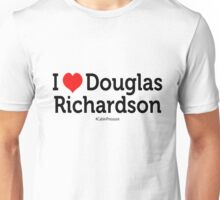 I Love Douglas Richardson Unisex T-Shirt