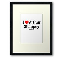 I Love Arthur Shappey Framed Print