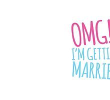 OMG! I'm getting MARRIED! by jazzydevil