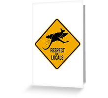 Respect the real locals. Kangaroo version. Australia surf. Greeting Card
