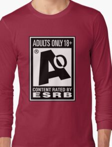 Adults Only! Long Sleeve T-Shirt
