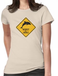 Respect the dolphins - Caution sign Womens Fitted T-Shirt