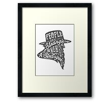 PEOPLE ARE STRANGE Framed Print
