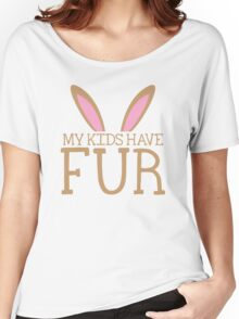 MY KIDS have fur cute bunny ears Women's Relaxed Fit T-Shirt