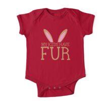 MY KIDS have fur cute bunny ears One Piece - Short Sleeve