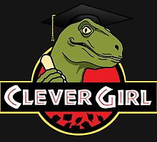 Clever Girl by JMcDowallDesign