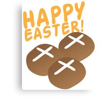 Hot cross buns HAPPY EASTER Canvas Print