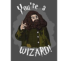You're a Wizard! Photographic Print