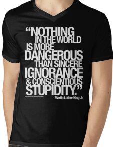 MARTIN LUTHER KING JR. SAID . . .  Mens V-Neck T-Shirt