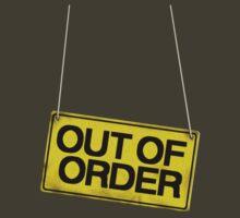 Out Of Order by igotashirt4u