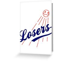 LA Losers Greeting Card