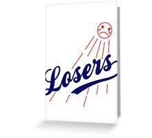 LA Losers Greeting Card