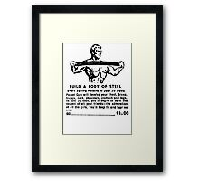 Build a Body of Steel Framed Print
