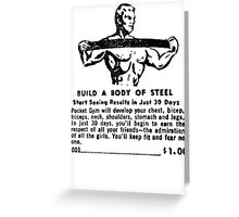 Build a Body of Steel Greeting Card