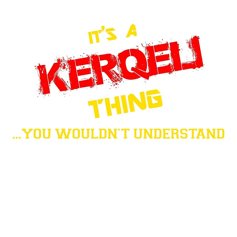 "It's a KERQELI thing, you wouldn't understand !!"" Tote Bags by ..."