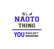 It's a NAOTO thing, you wouldn't understand !! by thestarmaker