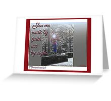 faith walk Greeting Card