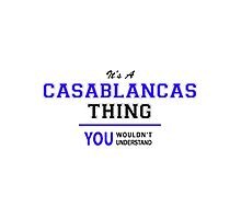 It's a CASABLANCAS thing, you wouldn't understand !! by yourname