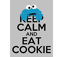 Keep Calm and Eat Cookie Photographic Print