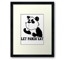 LET PANDA EAT (2) Framed Print