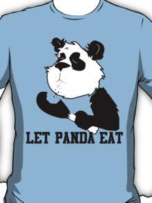 LET PANDA EAT (2) T-Shirt