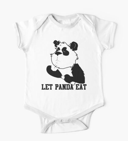 LET PANDA EAT (2) One Piece - Short Sleeve