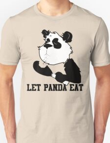 LET PANDA EAT (2) Unisex T-Shirt