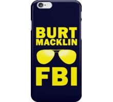 Burt Macklin, FBI iPhone Case/Skin