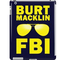 Burt Macklin, FBI iPad Case/Skin