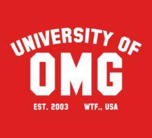 University of OMG (White) by Apotheosis