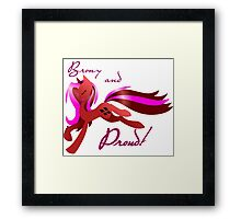 Brony and Proud Framed Print