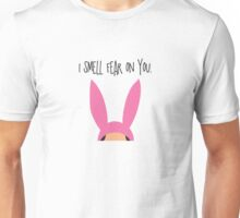 I Smell Fear On You Unisex T-Shirt