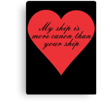 My Ship is More Canon Canvas Print
