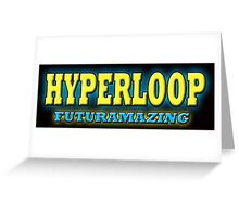 HYPERLOOP Greeting Card