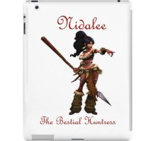 Nidalee - the Bestial Huntress League Of Legends (Red Text) iPad Case/Skin