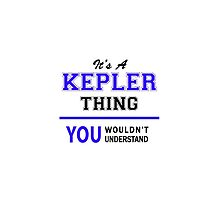 It's a KEPLER thing, you wouldn't understand !! by thenamer