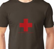 Not CPR Certified Unisex T-Shirt