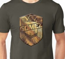 Custom Dredd Badge - Gomez Unisex T-Shirt