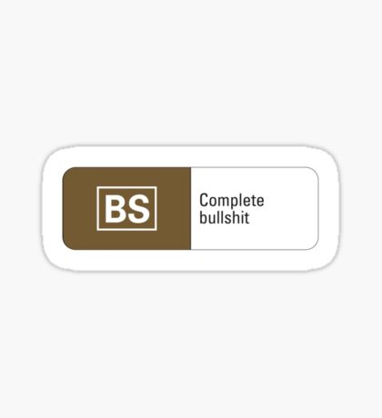 Rated BS Sticker