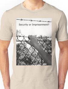 """Security or Imprisonment?"" Unisex T-Shirt"