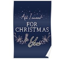 All I Want For Christmas... Blue Poster