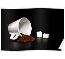 coffee and sugar Poster