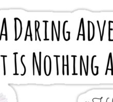 Life's Adventure Quote Flowers Sticker