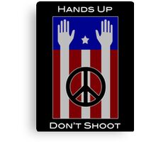 Hands Up, Don't Shoot (with Flag) Canvas Print