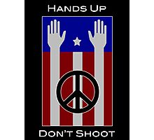 Hands Up, Don't Shoot (with Flag) Photographic Print