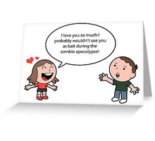 Geek Love: Zombie Apocalypse Greeting Card