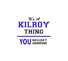 It's a KILROY thing, you wouldn't understand !! by thenamer